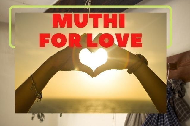 Muthi for love